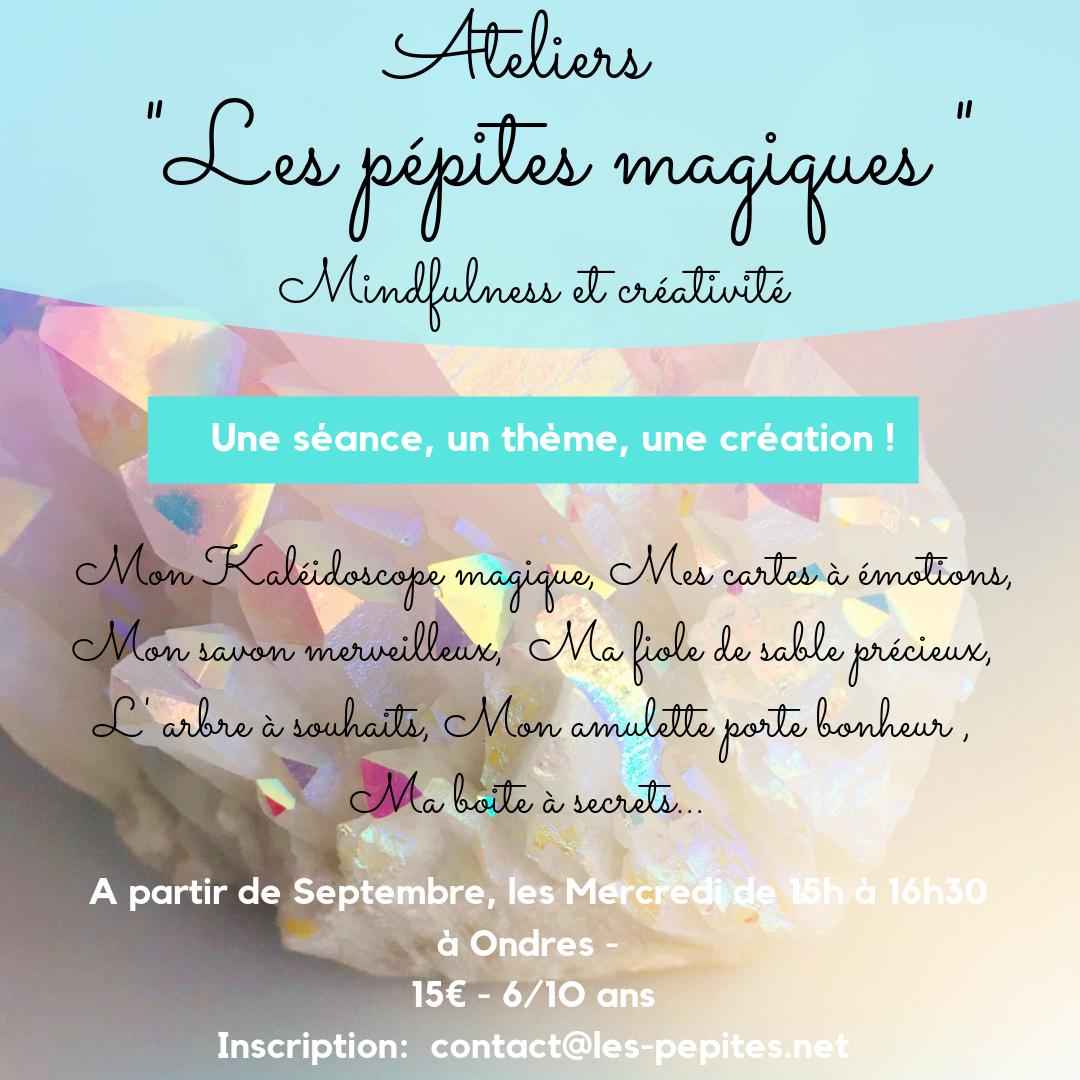 """""""LES PEPITES MAGIQUES"""" : ateliers mindfulness & créativité"""